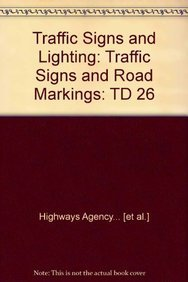 9780115528750: Traffic Signs and Lighting: Traffic Signs and Road Markings: TD 26