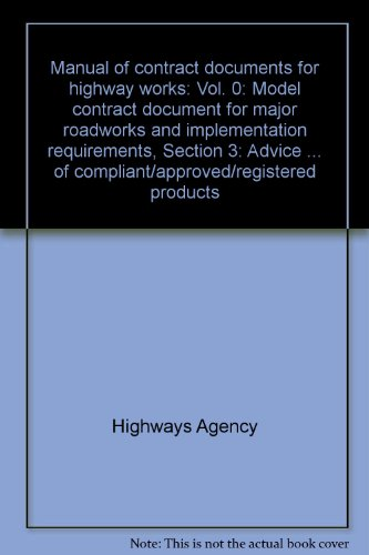 9780115528842: Manual of contract documents for highway works: Vol. 0: Model contract document for major roadworks and implementation requirements, Section 3: Advice ... of compliant/approved/registered products