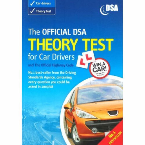 9780115528866: The Official DSA Theory Test for Car Drivers: Valid for Theory Tests Taken from 3rd September 2007 (With New Highway Code): And the Official Highway Code: ... 3rd September 2007 (With New Highway Code