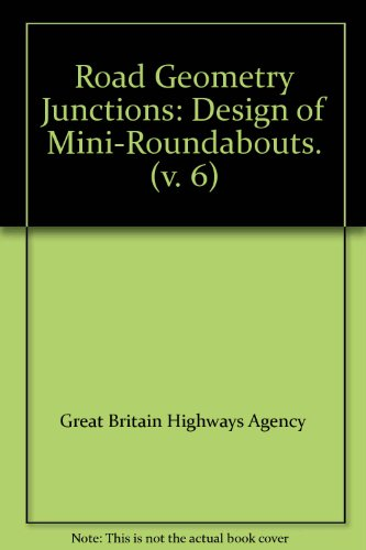 9780115528958: Road Geometry Junctions: Design of Mini-Roundabouts. (v. 6)