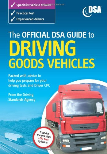 9780115528996: The Official DSA Guide to Driving Goods Vehicles: The Official DSA Syllabus