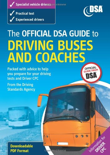 9780115529009: The Official DSA Guide to Driving Buses and Coaches 2008
