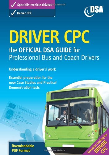 9780115529405: Driver Cpc: The Official Dsa Guide for Professional Bus and Coach Drivers.