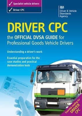 9780115530012: Driver CPC - The Official DVSA guide for professional goods vehicle drivers
