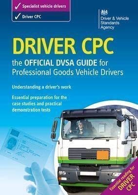 9780115530012: Driver CPC - the official DSA guide for professional goods vehicle drivers