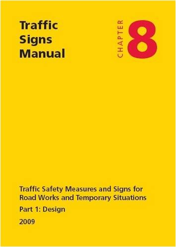 9780115530517: Traffic signs manual: Chapter 8: Traffic safety measures and signs for road works and temporary situations, Part 1: Design