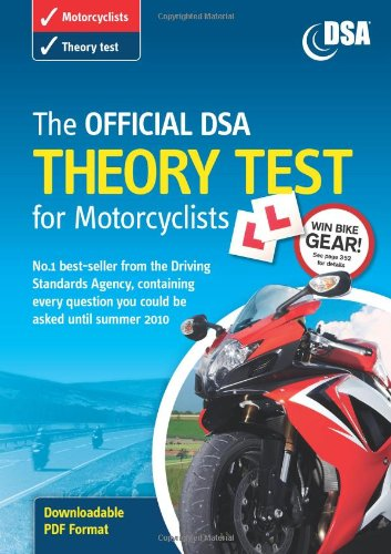 9780115530722: The Official DSA Theory Test for Motorcyclists 2009/10: Valid Until Summer 2010 (Valid Until 2010)