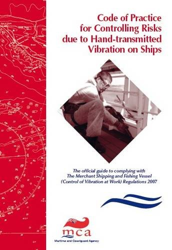 9780115530906: Code of Practice for Controlling Risks Due to Hand-transmitted Vibration on Ships