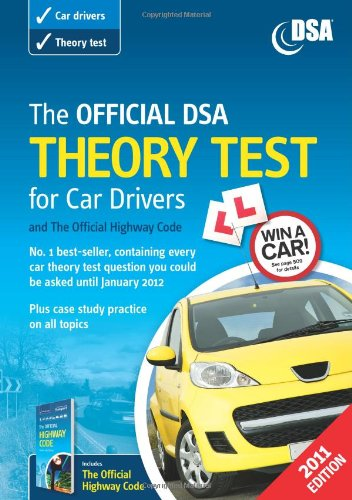 9780115531262: The Official DSA Theory Test for Car Drivers and the Official Highway Code Book 2011