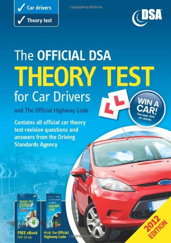 9780115531828: The Official DSA Theory Test for Car Drivers and the Official Highway Code 2012