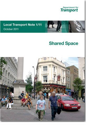 9780115532092: Shared Space: Local Transport Note 1/11