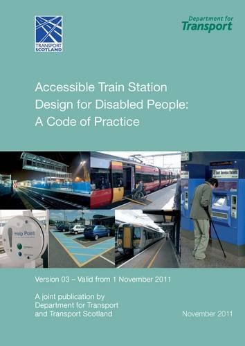 9780115532108: Accessible Train Station Design for Disabled People: A Code of Practice