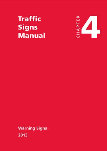 9780115532245: Traffic Signs Manual - All Parts: Chapter 4 - Warning Signs (2013)