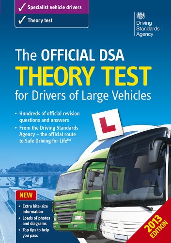 9780115532375: The Official DSA Theory Test for Drivers of Large Vehicles - 2013 edition