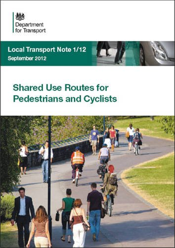 9780115532436: Shared use routes for pedestrians and cyclists (Local transport note)