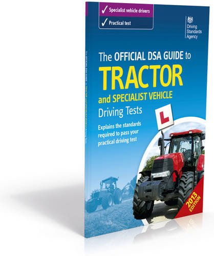9780115532528: The Official DSA Guide to Tractor and Specialist Vehicle Driving Tests