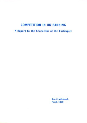 9780115600753: Competition in UK Banking: A Report to the Chancellor of the Exchequer
