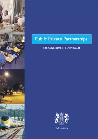 9780115600760: Public Private Partnerships: The Government's Approach