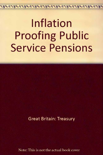 9780115600777: Inflation Proofing Public Service Pensions