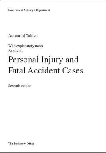 9780115601460: Actuarial Tables with Explanatory Notes for Use in Personal Injury and Fatal Accident Cases
