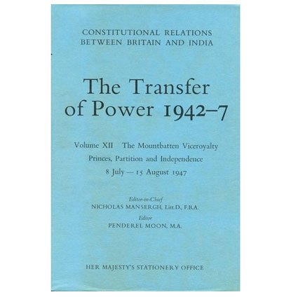 9780115800801: Transfer of Power in India, 1942-47: Constitutional Relations Between Britain and India-The Simla Conference Background and Proceedings, Sept.1, ... relations between Britain & India)