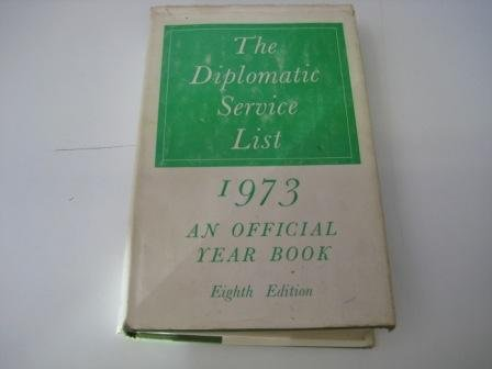 9780115901218: Diplomatic Service List 1973