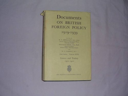 Documents on British Foreign Policy, 1919-39: 1921-22: Medlicott, WN et