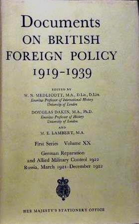 9780115915536: Documents on British Foreign Policy, 1919-39: German Reparation and Allied Military Control 1922. Russia, March 1921-December 1922 1st Series, v. 20 ... Policy, 1919-39): 1921-22 1st Series, v. 20