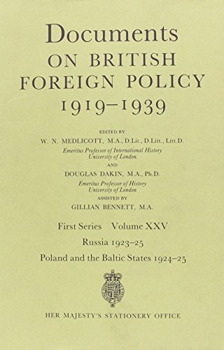 9780115915598: Documents on British Foreign Policy, 1919-39: Russia, 1923-25; Poland and the Baltic States, 1924-25 1st Series, v. 25 (Documents on British Foreign Policy, 1919-1939)