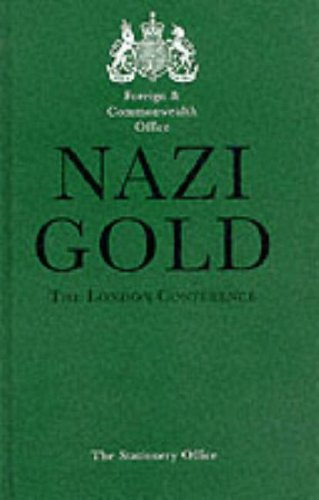 9780115917608: Nazi Gold: The London Conference