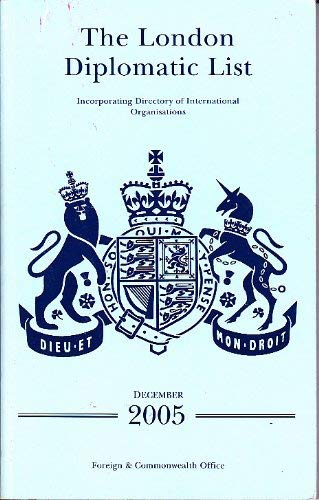 9780115917837: London Diplomatic List 2005: Incorporating Directory of International Organisations