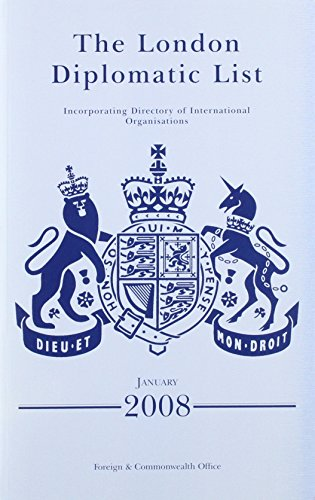 The London diplomatic list: [incorporating directory of: Great Britain: Foreign
