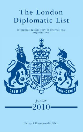 The London Diplomatic List: January 2010 (Paperback): Great Britain: Foreign