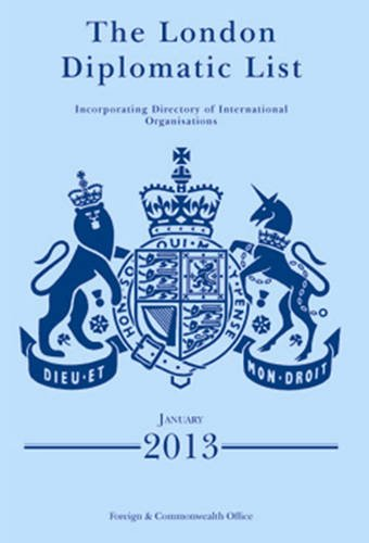 9780115917981: The London Diplomatic List: [Incorporating Directory of International Organisations]
