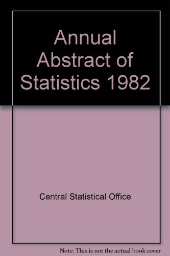 9780116200020: Annual Abstract of Statistics 1982