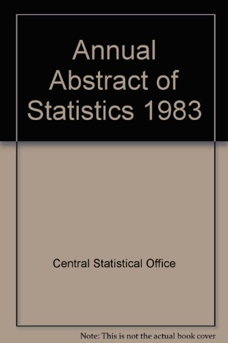 9780116200068: Annual Abstract of Statistics 1983