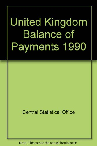 9780116204431: United Kingdom Balance of Payments: The Pink Book, 1990 (Cso Pink Book)