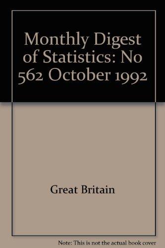 9780116205421: Monthly Digest of Statistics: No 562 October 1992