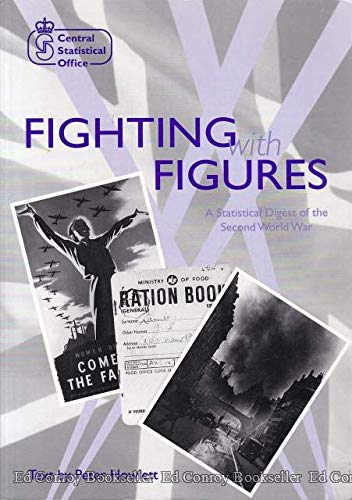 9780116207197: Fighting With Figures: Statistical Digest of the Second World War
