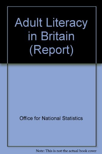 9780116209436: Adult Literacy in Britain: Reports SS1381