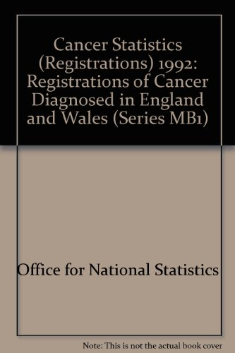 9780116210913: Cancer Statistics Registrations: Registrations of Cancer Diagnosed in 1992, England and Wales (Series MB1)