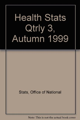 9780116211217: Health Stats Qtrly 3, Autumn 1999