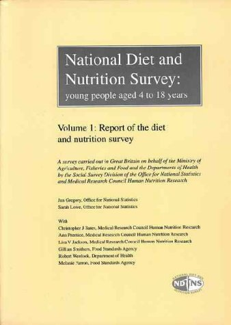 9780116212658: National Diet and Nutrition Survey: Report of the Diet and Nutrition Survey v.1: Young People Aged 4-18 Years: Report of the Diet and Nutrition Survey Vol 1