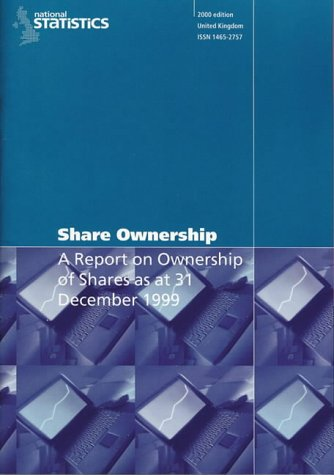 9780116213792: Share Ownership: Report on the Ownership of Shares at 31 December 1999