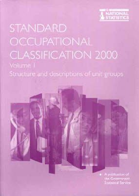 9780116213884: Standard Occupational Classification [Soc 2000]: Structure and Definition of Groups (v. 1)