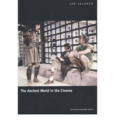 9780116215444: [( The Ancient World in the Cinema )] [by: Jon Solomon] [Mar-2001]