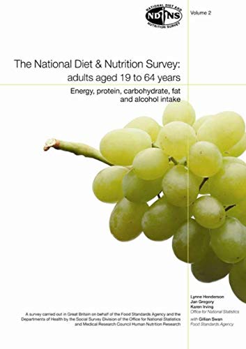 9780116215673: National Diet and Nutrition Survey: Vol. 2: Energy, Protein, Carbohydrate, Fat and Alcohol Intake: Adults Aged 19 to 64 Years: Energy, Protein, Carbohydrate, Fat and Alcohol Intake v. 2