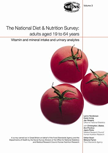 9780116215680: The National Diet and Nutrition Survey: Vitamin and Mineral Intake and Urinary Analytes v. 3: Adults Aged 19 to 64 Years