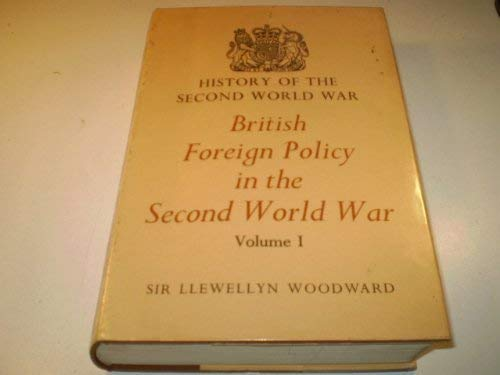 9780116300522: British Foreign Policy in the Second World War: v. 1 (History of 2nd World War)