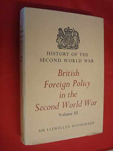 9780116300546: British Foreign Policy in the Second World War: v. 3 (History of 2nd World War)